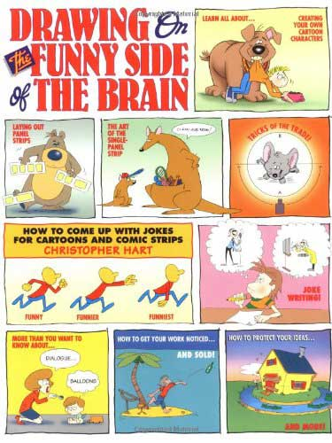 drawing on the funny side of the brain christopher hart cartoonist lesson book