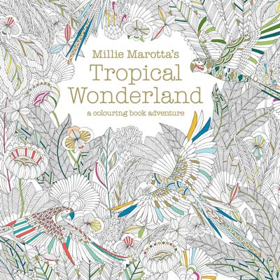 millie-marottas-tropical-wonderland