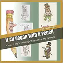 Richard Houlden it all began with a pencil
